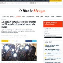 Le Bénin veut distribuer quatre millions de kits solaires en six mois