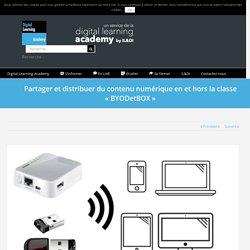 Partager et distribuer du contenu numérique en et hors la classe «BYODetBOX»