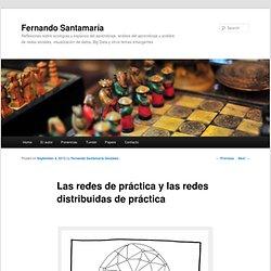 Las redes de práctica y las redes distribuidas de práctica