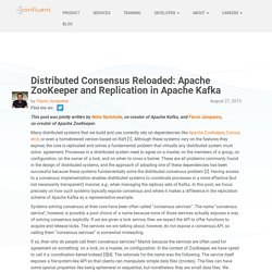 Distributed Consensus Reloaded: Apache ZooKeeper and Replication in Apache Kafka