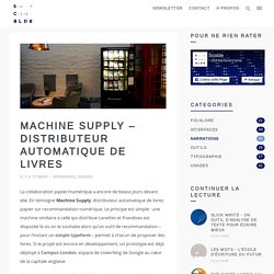 Machine Supply - Distributeur automatique de livres - Scalde