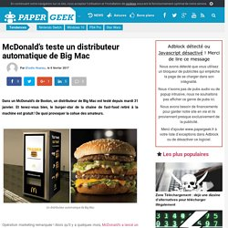 McDonald's teste un distributeur automatique de Big Mac