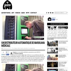 Un distributeur automatique de Marijuana médicale