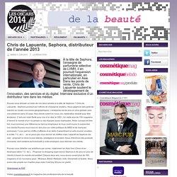 Chris de Lapuente, Sephora, distributeur de l'année 2013 - oscars.cosmetiquemag.fr
