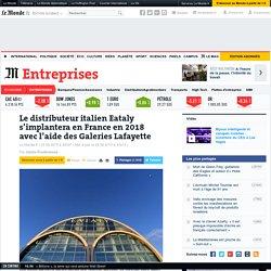Eataly - distributeur produits italiens - Paris