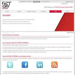 FACTORY SYSTEMES, Distributeur de Performance Industrielle - Société