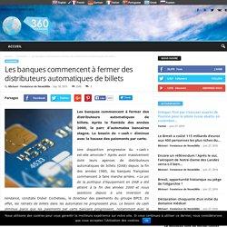 Les banques commencent à fermer des distributeurs automatiques de billets