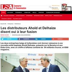 Les distributeurs Ahold et Delhaize disent oui...