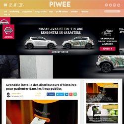 Grenoble installe des distributeurs d'histoires pour patienter dans les lieux publics