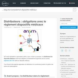 Distributeurs : obligations avec le règlement dispositifs médicaux