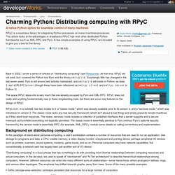 Charming Python: Distributing computing with RPyC