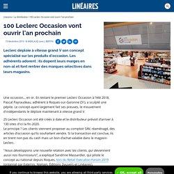 100 Leclerc Occasion vont ouvrir l'an prochain / La distribution - Linéaires - Le magazine de la distribution alimentaire