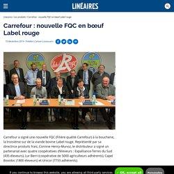 Carrefour: nouvelle FQC en bœuf Label rouge / Les produits - Linéaires - Le magazine de la distribution alimentaire