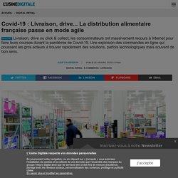 Covid-19 : Livraison, drive... La distribution alimentaire française passe en mode agile