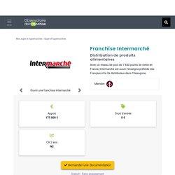 Franchise Intermarché 2020 à ouvrir : Distribution de produits alimentaires