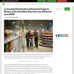 La Grande Distribution Allemande Exige le Retour à Des Volailles Nourries aux Aliments sans OGM - Global GMO Free Coalition