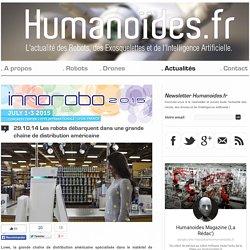 Les robots débarquent dans une grande chaîne de distribution américaineRobots, Drones et Intelligence Artificielle