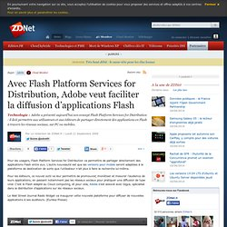 Avec Flash Platform Services for Distribution, Adobe veut facili