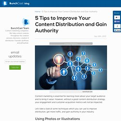 5 Things That Can Dramatically Improve Your Content Distribution