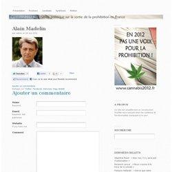 Alain Madelin souhaite « la distribution réglementée de l'ensemble des drogues » Alain Madelin – Cannabis2012.fr
