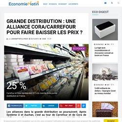 Grande distribution : une alliance Cora/Carrefour pour faire baisser les prix ?