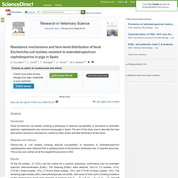Research in Veterinary Science - FEV 2010 - Resistance mechanisms and farm-level distribution of fecal Escherichia coli isolates