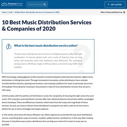 10 Best Music Distribution Services & Companies of 2020