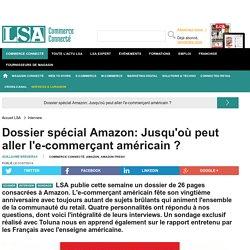 Dossier spécial Amazon: Jusqu'où peut aller... - Grande Distribution et consommation