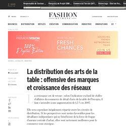 La distribution des arts de la table : offensive des marques et croissance des réseaux - Actualité : industrie (#103265)