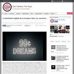 La distribution digitale de la musique: Quoi, où, comment….