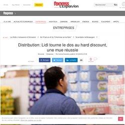 Distribution: Lidl tourne le dos au hard discount, une mue réussie