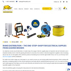 Rhino Distribution – The One-Stop-Shop For Electrical Supplies From Leading Brands