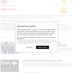 FNAC : Actus de l'enseigne de distribution de produits culturels et électroniques
