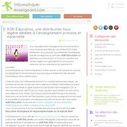 Distribution Linux pour l'enseignement primaire et maternelle avec ASRI Education