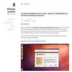 A boy and his blog – Le guide du débutant sous Linux : choisir sa distribution et son environnement de bureau