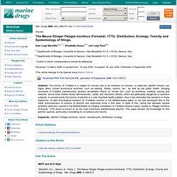 Mar. Drugs 2008, 6(3), 496-513; The Mauve Stinger Pelagia noctiluca (Forsskål, 1775). Distribution, Ecology, Toxicity and Epidem