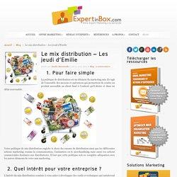 Le mix distribution - Les jeudi d'Emilie - ExpertinBox