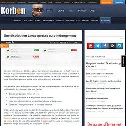 Une distribution Linux spéciale auto-hébergement