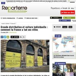 Grande distribution et voiture individuelle: comment la France a tué ses villes