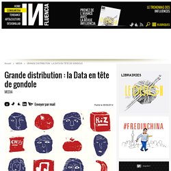 Grande distribution : la Data en tête de gondole - Influencia