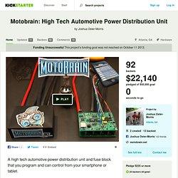 Motobrain: High Tech Automotive Power Distribution Unit by Joshua Oster-Morris