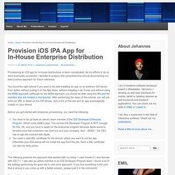 Provision iOS IPA App for In-House Enterprise Distribution « Apple « Johannes Luderschmidt's Blog