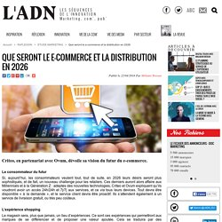 Que seront le e-commerce et la distribution en 2026 - Etude Marketing
