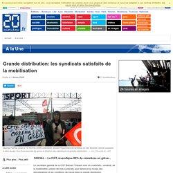 Grande distribution: les syndicats satisfaits de la mobilisation