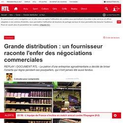 Grande distribution : un fournisseur raconte l'enfer des négociations commerciales