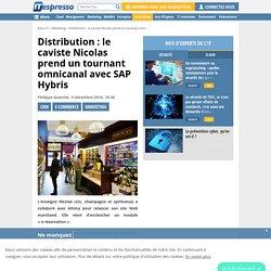 Distribution : le caviste Nicolas prend un tournant omnicanal avec SAP Hybris
