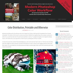 Color Distribution, Printable and Otherwise - Modern Photoshop Color Workflow