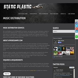 Static Plastic - Music Distribution Publishing & Studio Services