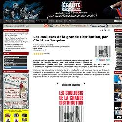 Les coulisses de la grande distribution, par Christian Jacquiau