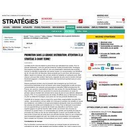Promo : attention à la stratégie à court terme! - Stratégies